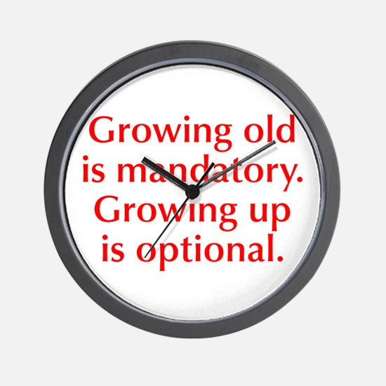 growing-old-opt-red Wall Clock