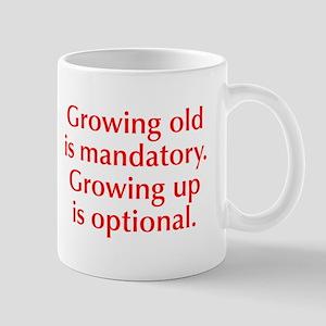 growing-old-opt-red Mug