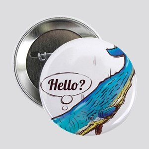 """hello 2.25"""" Button"""