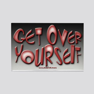 Get Over Yourself! Rectangle Magnet