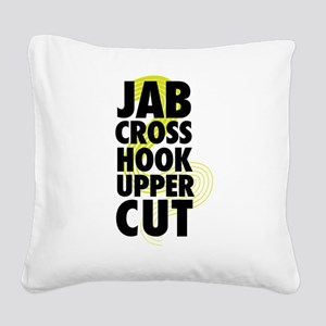 Jab Cross Hook Upper-cut Square Canvas Pillow