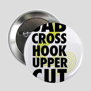 """Jab Cross Hook Upper-cut 2.25"""" Button"""