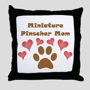 Miniature Pinscher Mom Throw Pillow