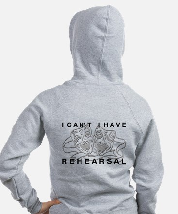 I Can't I Have Rehearsal w LG Drama Masks Zip Hoodie