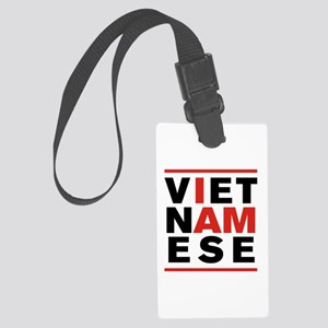 I AM VIETNAMESE Large Luggage Tag