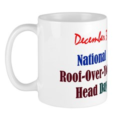 Mug: Roof-Over-Your-Head Day