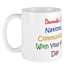 Mug: Communicate With Your Kids Day
