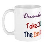 Mug: Take It In The Ear Day