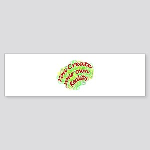 Create Reality+4 Bumper Sticker