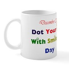 Mug: Dot Your I's With Smileys Day