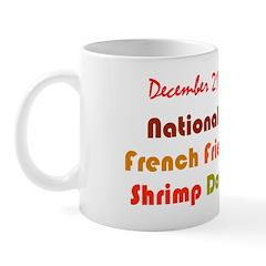 Mug: French Fried Shrimp Day