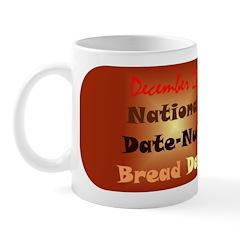 Mug: Date-Nut Bread Day