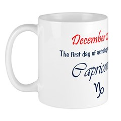 Mug: First day of astrological sign Capricorn