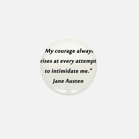 Austen - Courage Always Rises Mini Button