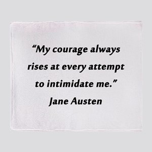 Austen - Courage Always Rises Throw Blanket
