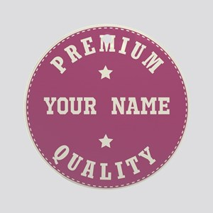 Personalized Premium Quality Ornament (Round)