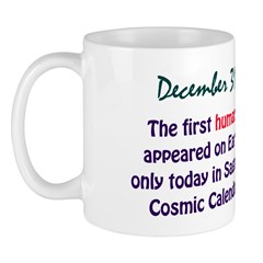 Mug: First humans appeared on Earth only today in