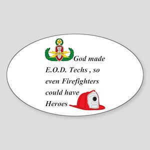 EOD - Firefighter hero Sticker (Oval)