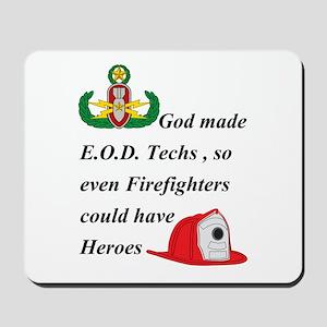 EOD - Firefighter hero Mousepad
