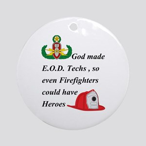 EOD - Firefighter hero Ornament (Round)