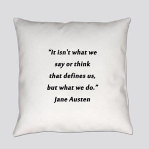 Austen - Say or Think Everyday Pillow