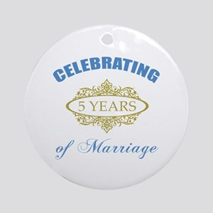 Celebrating 5 Years Of Marriage Ornament (Round)