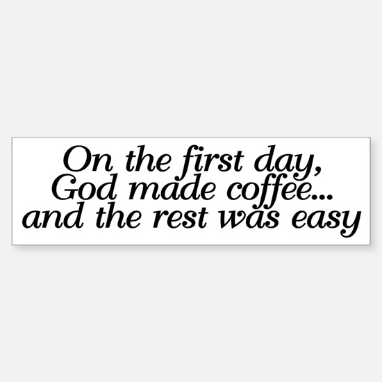 God made coffee Sticker (Bumper)
