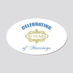 Celebrating 40 Years Of Marriage 20x12 Oval Wall D