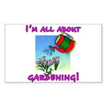I'm All About Gardening Rectangle Sticker