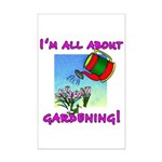 I'm All About Gardening Mini Poster Print