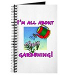 I'm All About Gardening Journal