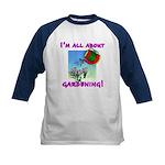 I'm All About Gardening Kids Baseball Jersey