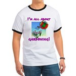 I'm All About Gardening Ringer T