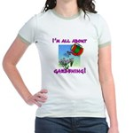 I'm All About Gardening Jr. Ringer T-Shirt