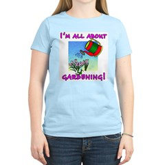 I'm All About Gardening Women's Pink T-Shirt