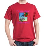 I'm All About Gardening Dark Red T-shirt