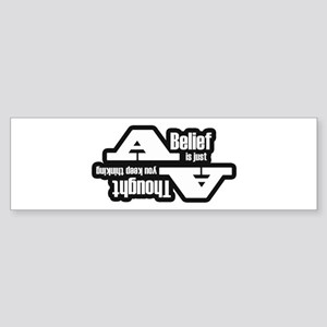 belief Bumper Sticker