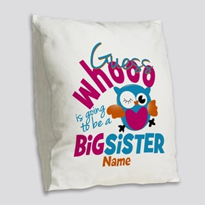 Personalized Big Sister - Owl Burlap Throw Pillow