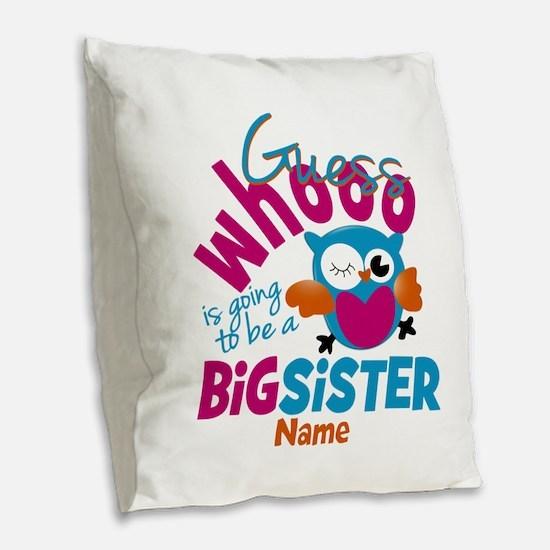 Personalized Big Sister - Owl Burlap Throw Pillow