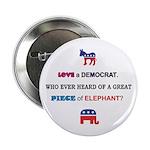 Love a Democrat Button