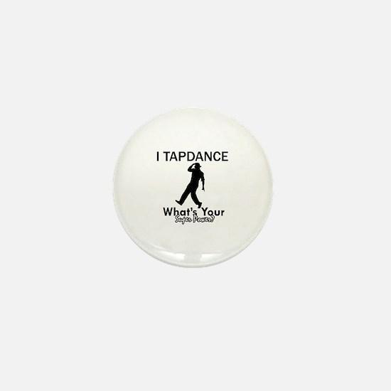TapDance my superpower Mini Button (10 pack)