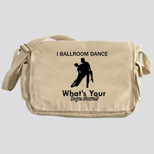 Ballroom my superpower Messenger Bag