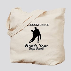 Ballroom my superpower Tote Bag