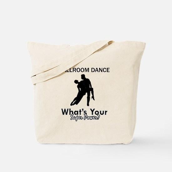 Ballroom my superpower Tote Bag