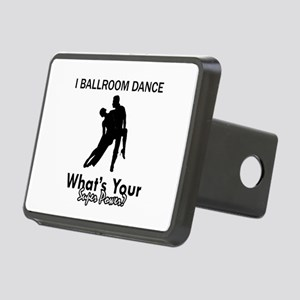 Ballroom my superpower Rectangular Hitch Cover