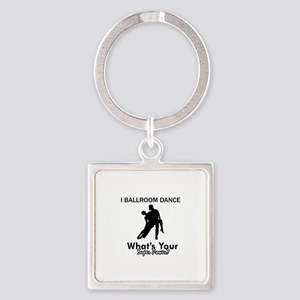 Ballroom my superpower Square Keychain