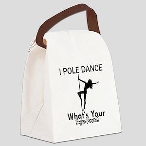 Poledance my superpower Canvas Lunch Bag