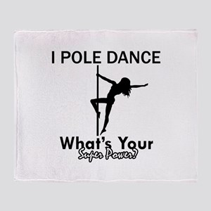 Poledance my superpower Throw Blanket