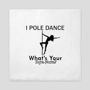 Poledance my superpower Queen Duvet