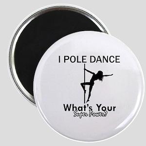 Poledance my superpower Magnet